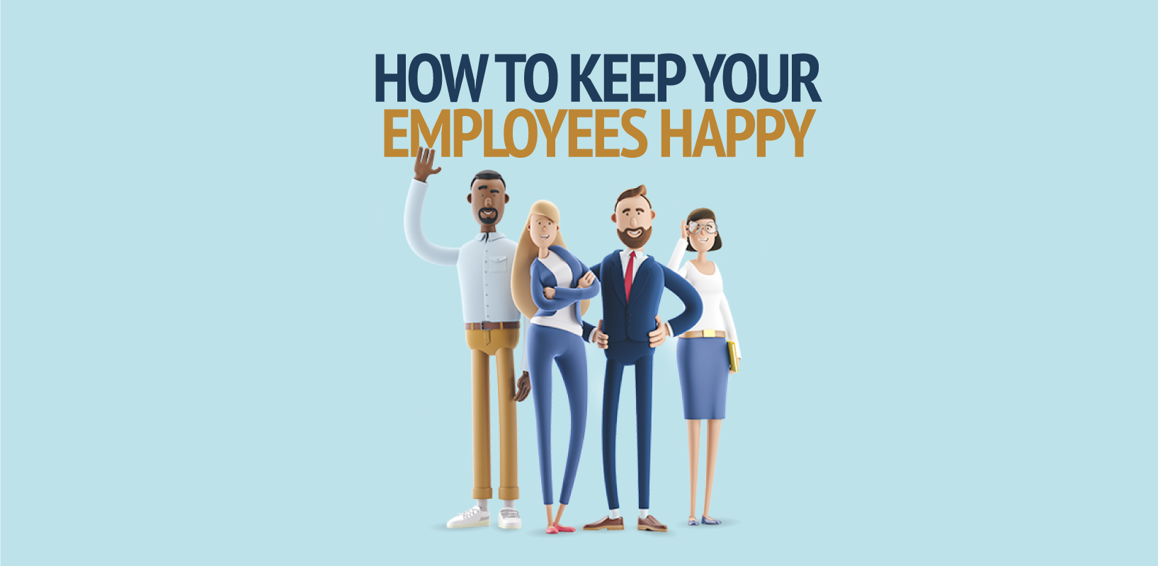 Keeping your employees happy